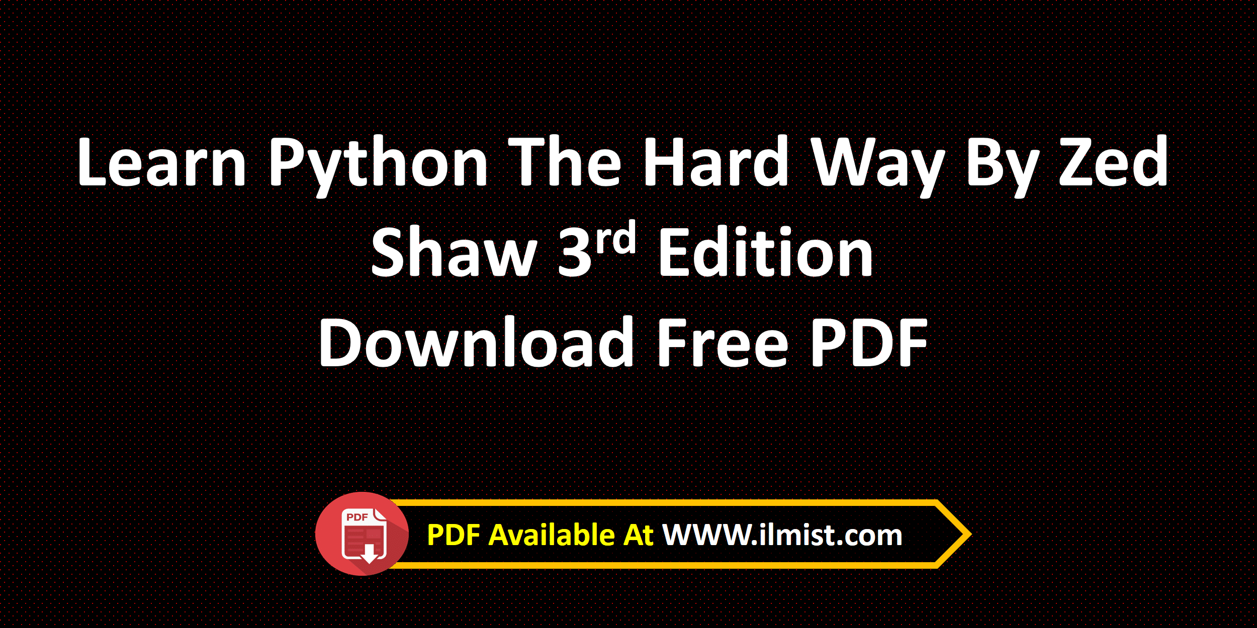 Learn Python The Hardway By Zed Shaw Free PDF | ilmist