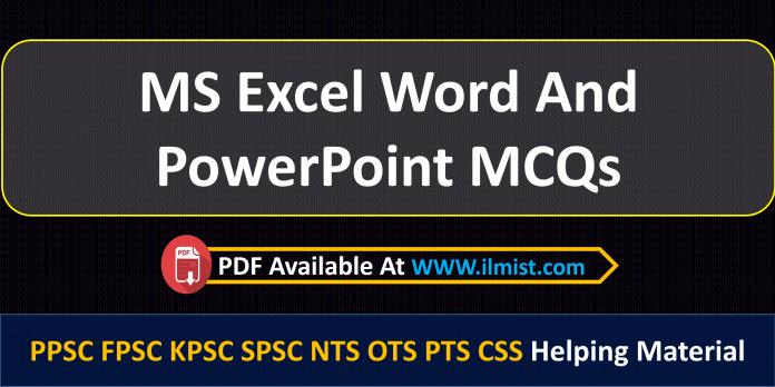 MS Excel Word PowerPoint MCQs