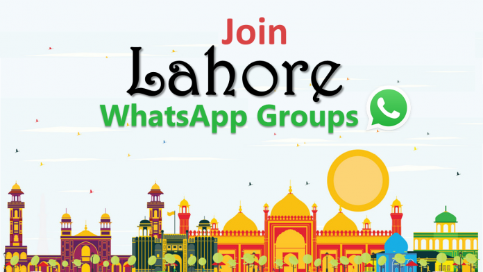 100+ Lahore WhatsApp Group Links Join List 2020
